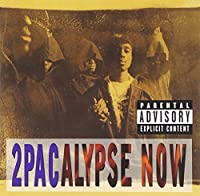 2Pacalypse Now [Explicit] by 2Pac (1998-03-10)