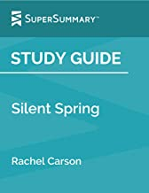 Study Guide: Silent Spring by Rachel Carson (SuperSummary)