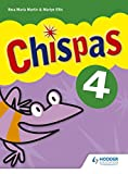 Chispas: Pupil Book Level 4 (Chipas Primary Spanish) (Spanish Edition)