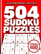 504 SUDOKU Puzzles EXTREMELY HARD: Sudoku Puzzle Book for legends and those who want to become one