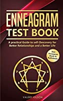 Enneagram Test Book: A practical Guide to self-Discovery for better Relationships and a Better Life (Best Enneagram Books & Audiobooks)