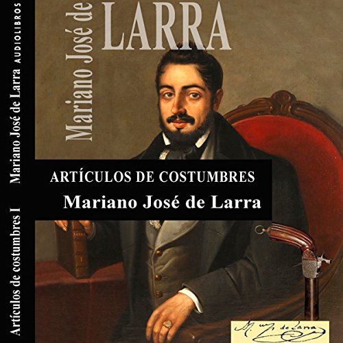 Artículos de Costumbres I [Custom Items I] audiobook cover art