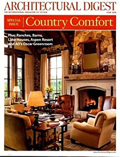 Architectural Digest Magazine (June, 2010) Special Issue - Country Comfort