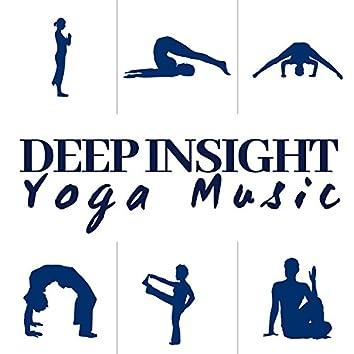 Deep Insight - 1 Hour of Yoga Music
