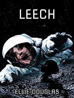 Leech by [Ellie Douglas]