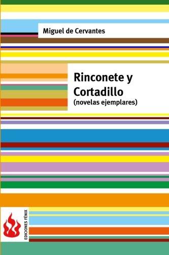 Rinconete y Cortadillo (novelas ejemplares): (low cost). Edición limitada
