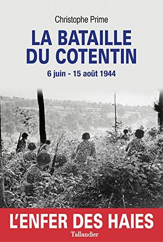 La bataille du Cotentin 6 juin 15 août 1944