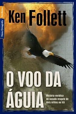 Voo da Aguia - On Wings Of Eagles (Em Portugues do Brasil)