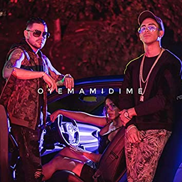 Oye Mami Dime (feat. Lucky Bossi)