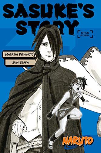 Naruto: Sasuke's Story--Star Pupil (Naruto Novels Book 0) (English Edition)