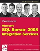 Professional Microsoft SQL Server 2008 Integration Services (English Edition)