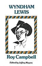 [Wyndham Lewis] [Author: Roy Campbell] [December, 1996]