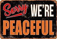 Sorry We're Peaceful ティンサイン ポスター ン サイン プレート ブリキ看板 ホーム バーために