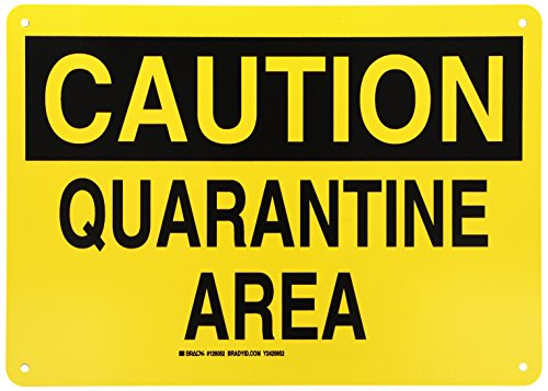 Brady 126052 Chemical and Hazard Sign, Legend'Quarantine Area', 10' Height, 14' Width, Black on Yellow