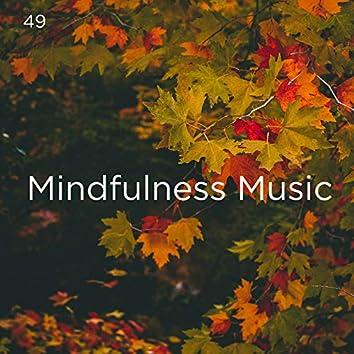 49 Mindfulness Music