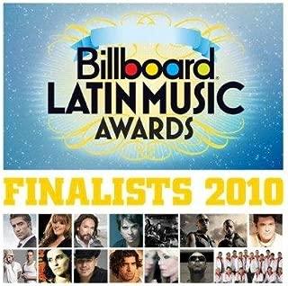 Billboard Latin Music Awards Finalists 2010