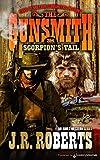 Scorpion's Tail (The Gunsmith Book 284)