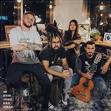 Se Esse Jogo Não Virar (feat. Joka VV, Lucas Dcan, Camila Zasoul)