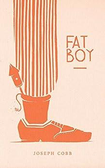 Fat Boy by [Joseph Cobb]
