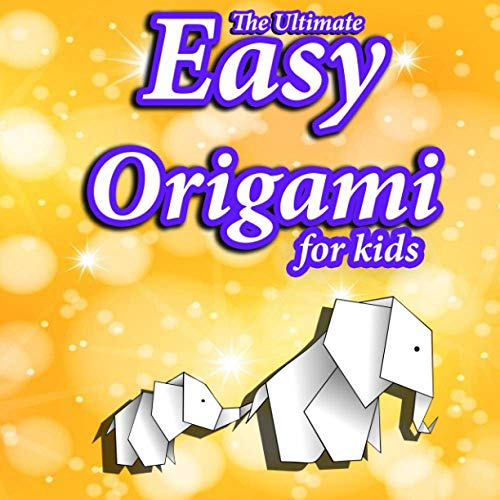 The Ultimate Easy Origami For kids: step by step Easy origami paper airplanes,animals,boat ,flower,Owl,envelope,And cut with school scissors
