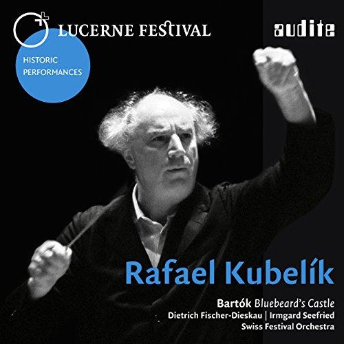 Lucerne Festival Historic Performances: Rafael Kubelik (Béla Bartók: Herzog Blaubarts Burg, Sz. 48)