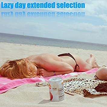 Lazy day extended version