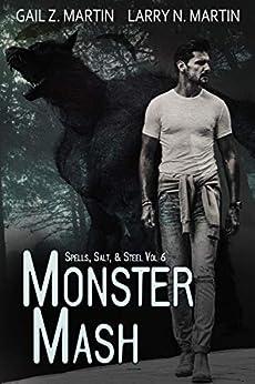 Monster Mash (Spells, Salt, & Steel Book 6) by [Gail Z. Martin, Larry N. Martin]