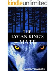 The Lycan King's Mate (BWWM)