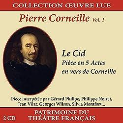 Collection Oeuvre LUE-Pierre Corneille-Vol. 1 : Le CID
