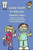 Dental Health for Kids plus Dentist Jokes