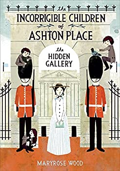 Hardcover The Incorrigible Children of Ashton Place: Book II : The Hidden Gallery Book