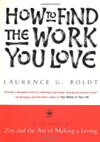 How to Find the Work You Love (Arkana S.)