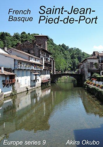 Saint-Jean-Pied-de-Port photo book, French Basque (90 photos) : Europe series 9 (English Edition) PDF Books