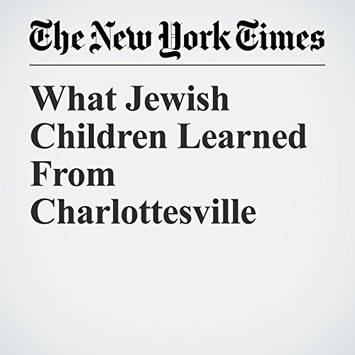 What Jewish Children Learned From Charlottesville copertina