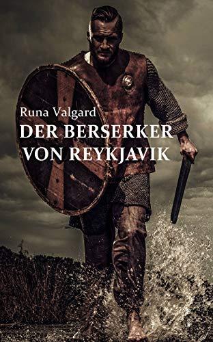 Der Berserker von Reykjavik