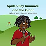 Spider-Boy AnnanZe and the Giant (English Edition)