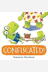 Confiscated! Hardcover