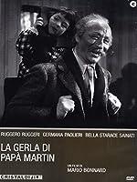 La Gerla Di Papà Martin [Italian Edition]