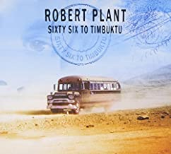 Sixty Six to Timbuktu by ROBERT PLANT (2003-08-02)