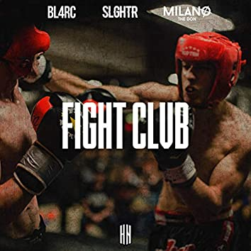 Fight Clvb (feat. Milano the Don)