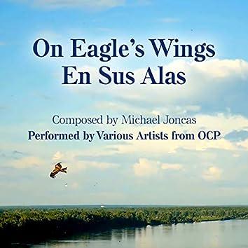 On Eagle's Wings/En Sus Alas