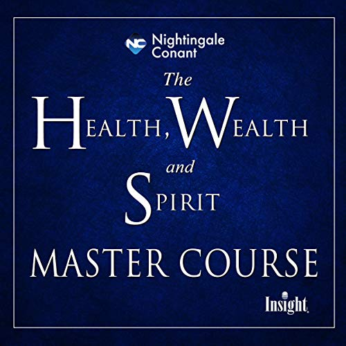 The Health, Wealth, and Spirit Master Course audiobook cover art