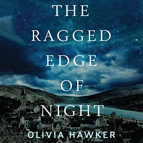 The Ragged Edge of Night                   By:                                                                                                                                 Olivia Hawker                               Narrated by:                                                                                                                                 Nick Sandys,                                                                                        Olivia Hawker                      Length: 11 hrs and 40 mins     1,260 ratings     Overall 4.4