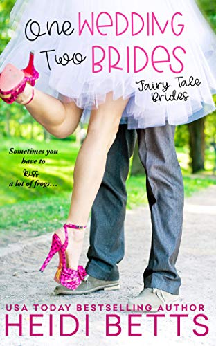 One Wedding, Two Brides (Fairy Tale Bride, Band 1)