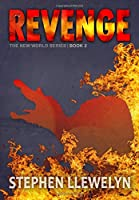 Revenge: The New World Series Book Two