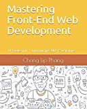 Mastering Front-End Web Development: 14 Books in 1. Introducing 200+ Extensions. An Advanced Guide.