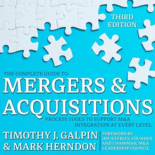 The Complete Guide to Mergers and Acquisitions audiobook cover art