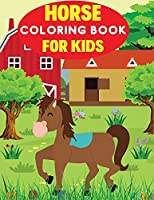 Horse Coloring Book for Kids: Horse Coloring Book for Kids Ages 4-8 (Kids Coloring Book)