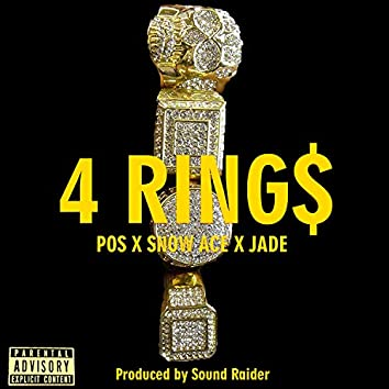 4 Ring$ (feat. Snow Ace & Jade)