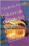 Eskerrak emateko legea: Lege hutsezina - ehuneko 100 arrakasta (Basque Edition)